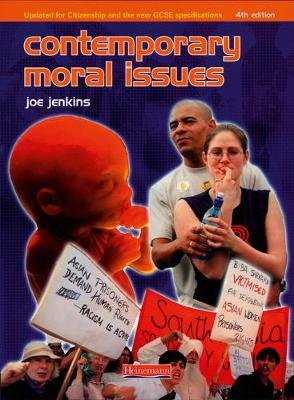 Contemporary Moral Issues (Paperback, 4th edition): Joe Jenkins