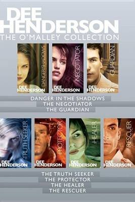 The O'Malley Collection - Danger in the Shadows / The Negotiator / The Guardian / The Truth Seeker / The Protector / The...