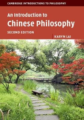 An Introduction to Chinese Philosophy (Paperback, 2nd Revised edition): Karyn Lai