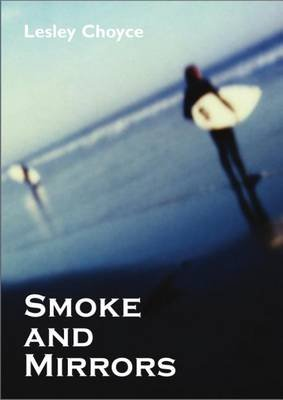 Smoke and Mirrors (Electronic book text): Lesley Choyce