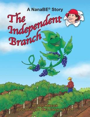 The Independent Branch - A Nanabe Book (Paperback): Nanabe