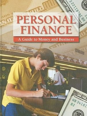 Personal Finance - A Guide to Money and Business (Hardcover): Stephanie Schwartz Driver