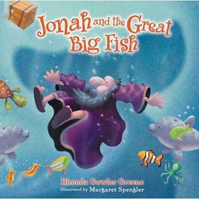 Jonah and the Great Big Fish (Hardcover): Rhonda Gowler Greene