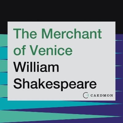 The Merchant of Venice (Abridged, Downloadable audio file, Abridged edition): William Shakespeare