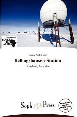 Bellingshausen-Station (German, Paperback): Noelene Aoide