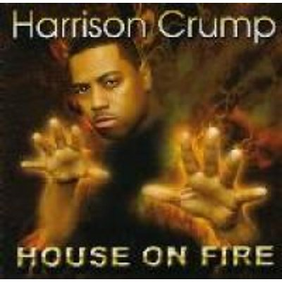 Harrison Crump - House On Fire (CD): Harrison Crump