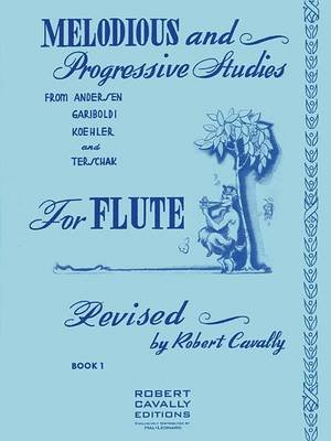 Melodious and Progressive Studies for Flute, Book 1 (Paperback): Robert Cavally