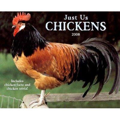 Just Us Chickens Calendar (Calendar, 2008): Willow Creek Press