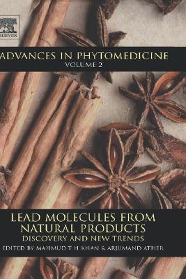Lead Molecules from Natural Products, Volume 2 - Discovery and New Trends (Hardcover, 2nd edition): Mahmud Tareq Hassan Khan,...