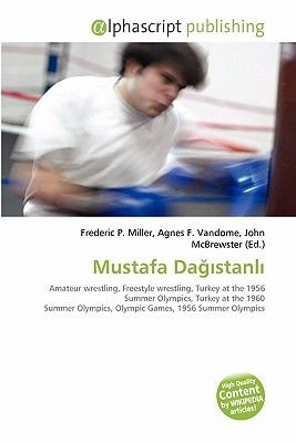 Mustafa Da Stanl (Paperback): Frederic P. Miller, Agnes F. Vandome, John McBrewster