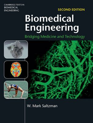 Cambridge Texts in Biomedical Engineering - Biomedical Engineering: Bridging Medicine and Technology (Hardcover, 2nd Revised...