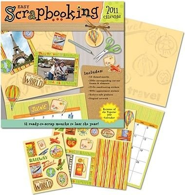 Easy Scrapbooking 2011 (Calendar, 2011): Accord Publishing