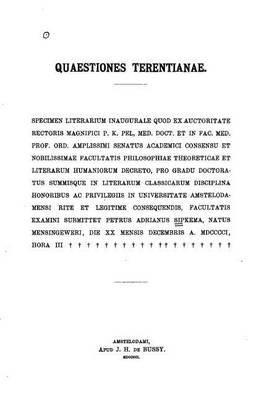 Questiones Terentianae (Latin, Paperback): Petrus Adrianus Sipkema