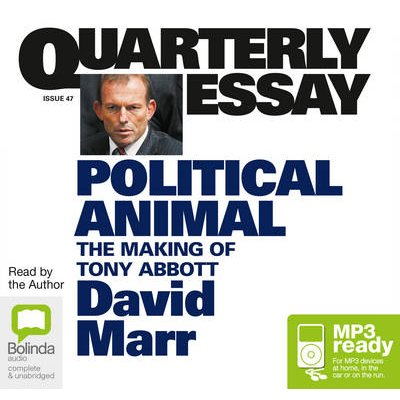 Political Animal - The Making of Tony Abbott (Vinyl record, Unabridged edition): David Marr