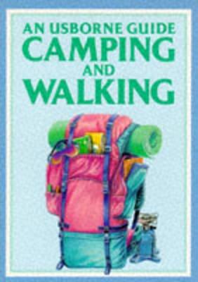 Camping and Walking (Paperback): David Watkins, Meike Dalal