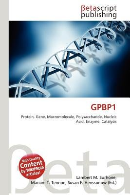 Gpbp1 (Paperback): Lambert M. Surhone, Mariam T. Tennoe, Susan F. Henssonow