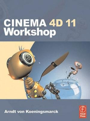 Cinema 4D 11 Workshop (Electronic book text): Arndt von Koenigsmarck