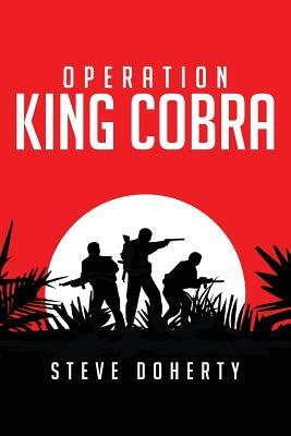 Operation King Cobra (Paperback): Steve Doherty