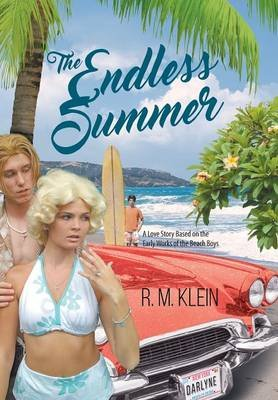 The Endless Summer (Hardcover): R.M. Klein