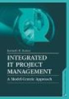 Integrated It Project Management - A Model-Centric Approach (Electronic book text): Kenneth R Bainey