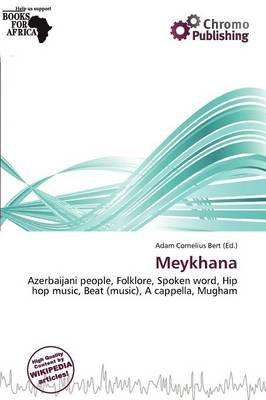 Meykhana (Paperback): Adam Cornelius Bert