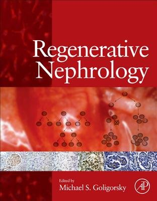 Regenerative Nephrology (Electronic book text): Michael S. Goligorsky