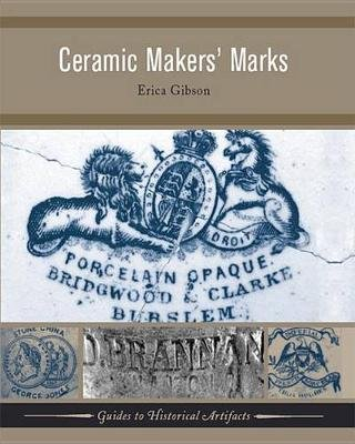 Ceramic Makers' Marks (Electronic book text): Erica Gibson