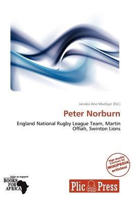 Peter Norburn (Paperback): Janeka Ane Madisyn