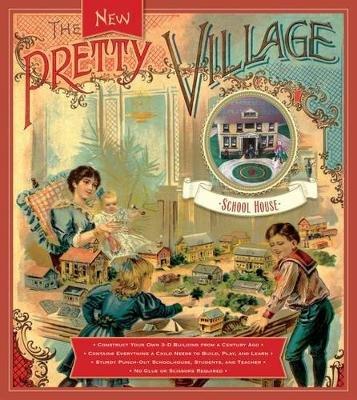 The Pretty Village: School House (Hardcover): Applewood Books