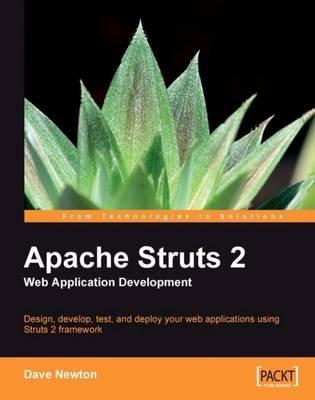 Apache Struts 2 Web Application Development (Paperback): Dave Newton