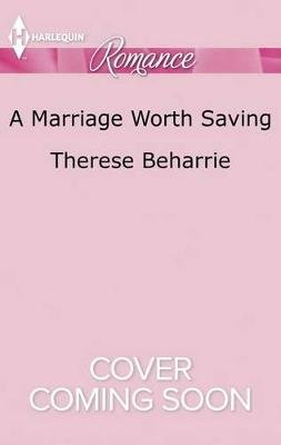 A Marriage Worth Saving (Large print, Paperback, large type edition): Therese Beharrie
