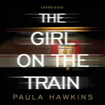 Girl on the Train- CD (Standard format, CD, Unabridged edition): Paula Hawkins