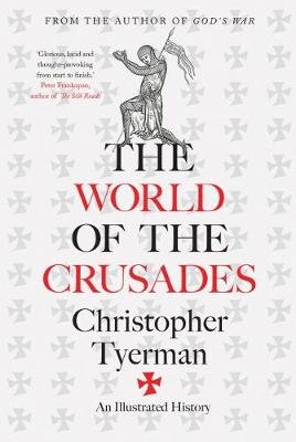 The World of the Crusades (Hardcover): Christopher Tyerman