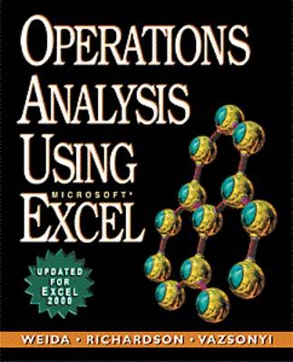 Operations Analysis Using Microsoft Excel (Paperback, Updated): Nancy Weida, Andrew Vazsonyi, Ronny Richardson