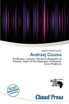 Andrzej Czuma (Paperback): L. Egaire Humphrey