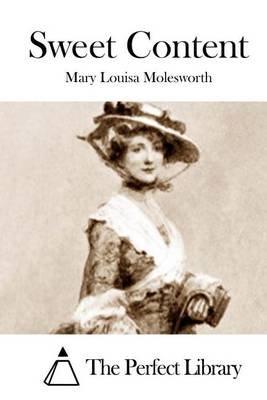 Sweet Content (Paperback): Mary Louisa Molesworth