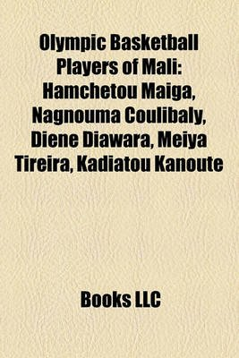 Olympic Basketball Players of Mali - Hamch Tou Ma Ga, Nagnouma Coulibaly, Di N Diawara, Meiya Tireira, Kadiatou Kanout...