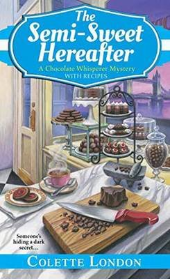 The Semi-Sweet Hereafter (Paperback): Colette London