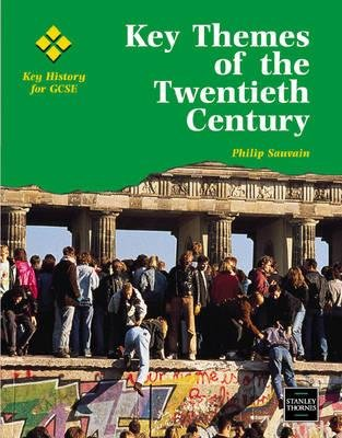 Key Themes of the Twentieth Century (Paperback): Philip Sauvain