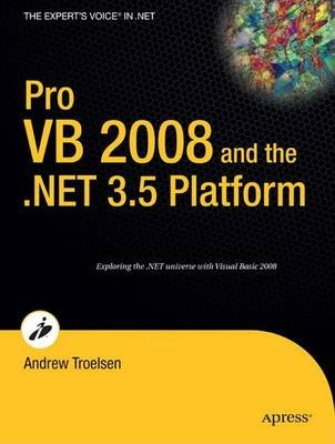 Pro VB 2008 and the .Net 3.5 Platform (Electronic book text): Andrew Troelsen