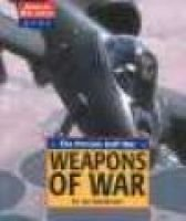 The Persian Gulf War - Weapons of War (Hardcover): Jay Speakman