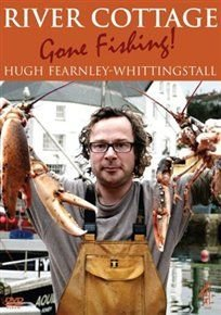 River Cottage: Gone Fishing (DVD): Hugh Fearnley-Whittingstall