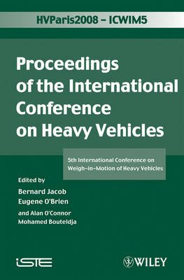 ICWIM 5 2008 - Weigh-in-Motion (ICWIM 5) (Hardcover): Bernard Jacob, Eugene O'Brien, Alan O'Connor, Mohamed Bouteldja