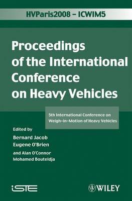 ICWIM 5 2008 - Weigh-in-Motion (ICWIM 5) (Hardcover): Bernard Jacob, Eugene O'Brien, Alan O'Connor, Mohamed Bouteldja