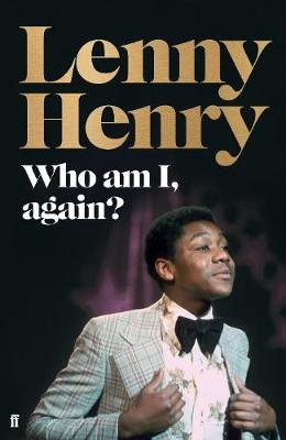 Who Am I, Again? (Hardcover, Main): Lenny Henry