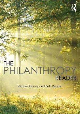 The Philanthropy Reader (Paperback): Beth Breeze, Michael Moody