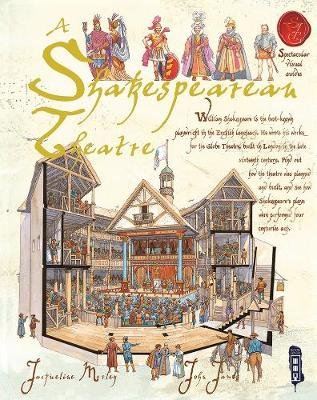 A Shakespearean Theatre (Paperback): Jacqueline Morley