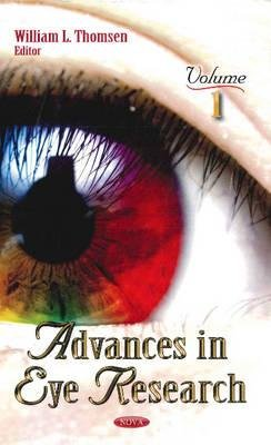 Advances in Eye Research - Volume 1 (Hardcover, New): William L Thomsen