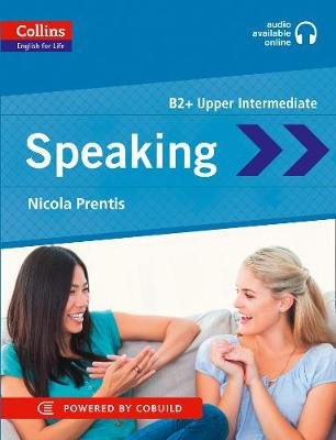 Collins English for Life: Skills - Speaking: B2 (Paperback): Nicola Prentis