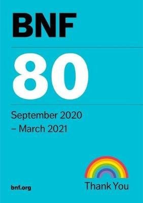 BNF 80 (British National Formulary) September 2020 (Paperback, 80th Revised edition): Joint Formulary Committee